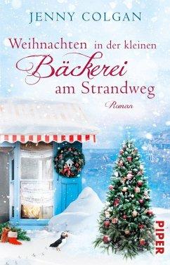 Weihnachten in der kleinen Bäckerei am Strandweg / Bäckerei am Strandweg Bd.3 (Mängelexemplar) - Colgan, Jenny