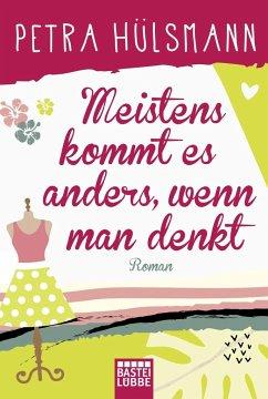 Meistens kommt es anders, wenn man denkt / Hamburg-Reihe Bd.6 (Mängelexemplar) - Hülsmann, Petra