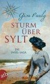Sturm über Sylt / Die Insel-Saga Bd.2 (Mängelexemplar)