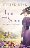 Jahre aus Seide / Das Schicksal einer Familie Bd.1 (Mängelexemplar)