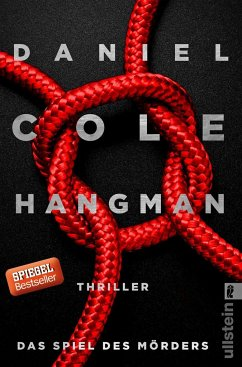 Hangman. Das Spiel des Mörders / New-Scotland-Yard-Thriller Bd.2 (Mängelexemplar) - Cole, Daniel