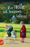 Zur Hölle mit Seniorentellern! (Mängelexemplar)
