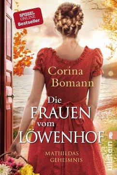 Mathildas Geheimnis / Die Frauen vom Löwenhof Bd.2 (Mängelexemplar) - Bomann, Corina