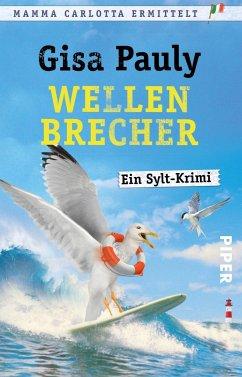Wellenbrecher / Mamma Carlotta Bd.12 (Mängelexemplar) - Pauly, Gisa