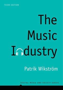 The Music Industry (eBook, ePUB) - Wikström, Patrik
