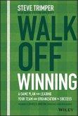Walk Off Winning (eBook, ePUB)