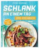 Schlank an einem Tag - Das Kochbuch (Mängelexemplar)