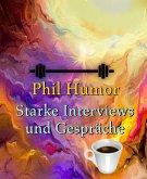 Starke Interviews und Gespräche (eBook, ePUB)