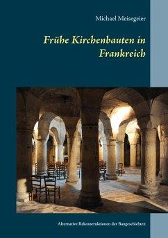 Frühe Kirchenbauten in Frankreich (eBook, ePUB)