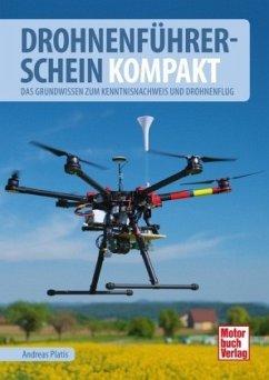 Drohnenführerschein kompakt (Mängelexemplar) - Platis, Andreas