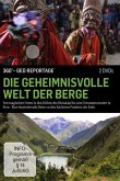 Die Geheimnisvolle Welt Der Berge - 360° GEO Reportage