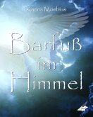 Barfuß im Himmel (eBook, ePUB)