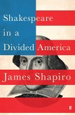 Shakespeare in a Divided America (eBook, ePUB)