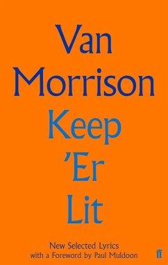 Keep 'Er Lit (eBook, ePUB) - Morrison, Van