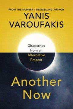 Another Now - Varoufakis, Yanis