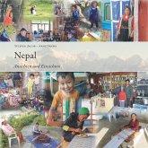 Nepal - Ansichten und Einsichten