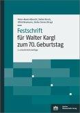 Festschrift für Walter Kargl zum 70. Geburtstag