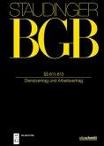 Staudingers Kommentar zum BGB. Vorbem zu § 611 ff; §§ 611-613 (Dienstvertragsrecht I)