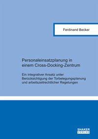 Personaleinsatzplanung in einem Cross-Docking-Zentrum