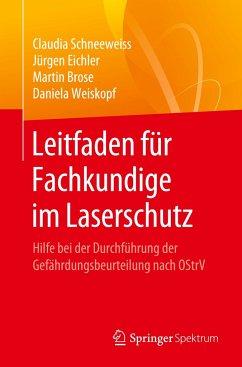 Leitfaden für Fachkundige im Laserschutz