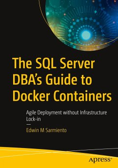 The SQL Server DBA's Guide to Docker Containers - Sarmiento, Edwin M