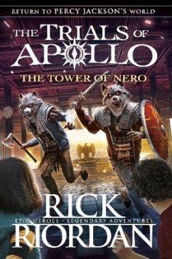 The Trials of Apollo Book - The Tower of Nero - Riordan, Rick