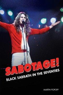 Sabotage! Black Sabbath in the Seventies - Popoff, Martin