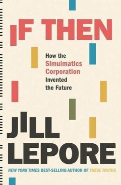 If Then - Lepore, Jill