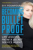Becoming Bulletproof (eBook, ePUB)