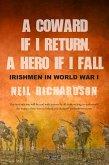 A Coward if I Return, A Hero if I Fall (eBook, ePUB)