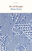 Art of Escape (eBook, ePUB)