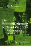 Die Entnazifizierung Richard Wagners (eBook, PDF)