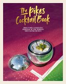 The Pikes Cocktail Book (eBook, ePUB)