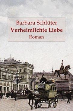 Verheimlichte Liebe (eBook, ePUB) - Schlüter, Barbara