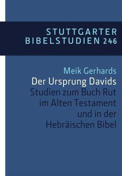Der Ursprung Davids (eBook, ePUB) - Gerhards, Meik