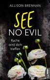 See No Evil - Rache wird dich treffen / No Evil Bd.2 (eBook, ePUB)