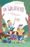 Die Waldfüchse (eBook, ePUB)