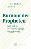 Burnout der Propheten (eBook, ePUB)