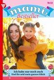 Mami Bestseller 53 - Familienroman (eBook, ePUB)