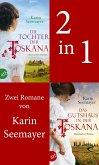 Die Tochter der Toskana & Das Gutshaus in der Toskana (eBook, ePUB)