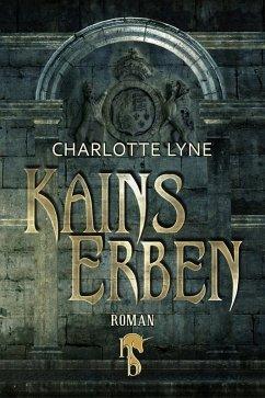 Kains Erben (eBook, ePUB) - Lyne, Charlotte