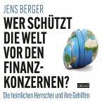 Wer schützt die Welt vor den Finanzkonzernen? (MP3-Download)