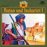 Karl May, Grüne Serie, Folge 16: Satan und Ischariot I (MP3-Download)