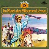 Karl May, Grüne Serie, Folge 18: Im Reich des Silbernen Löwen (MP3-Download)