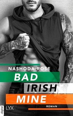 Bad. Irish. Mine. (eBook, ePUB) - Rose, Nashoda
