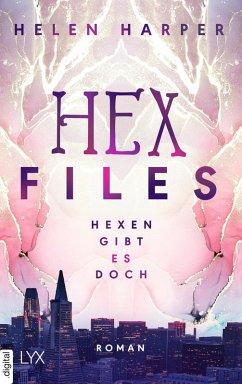 Hexen gibt es doch / Hex Files Bd.1 (eBook, ePUB) - Harper, Helen