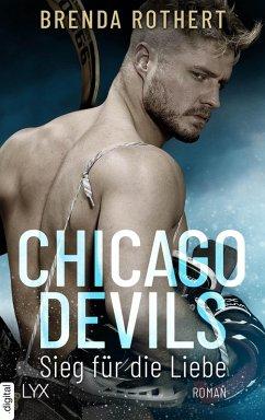 Sieg für die Liebe / Chicago Devils Bd.3