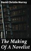 The Making Of A Novelist (eBook, ePUB)