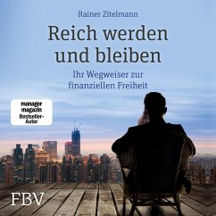 Reich werden und bleiben (MP3-Download) - Zitelmann, Rainer