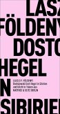 Dostojewski liest Hegel in Sibirien und bricht in Tränen aus (eBook, ePUB)